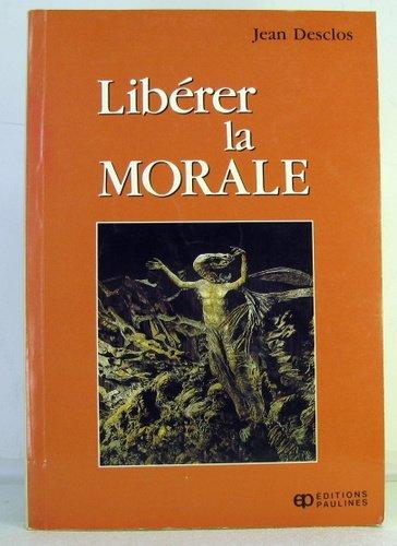Libérer la morale