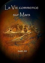 La Vie commence sur Mars