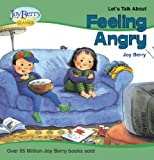 Image de Let's Talk About Feeling Angry (Let's Talk About Book 1) (English Ed