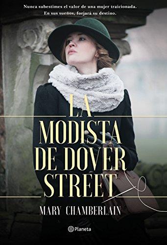 La modista de Dover Street (Volumen independiente) por Mary Chamberlain