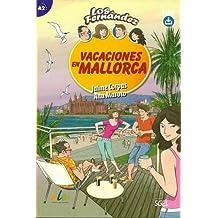 Vacaciones en Mallorca: Easy Reader in Spanish: Level A2