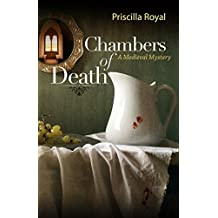 Chambers of Death (Medieval Mysteries) by Priscilla Royal (2009-08-01)