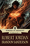 Towers of Midnight (The Wheel of Time Book 13) (English Edition)