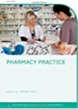 Pharmacy Practice (Integrated Foundations Of Pharmacy)