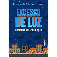 Excesso de luz (Portuguese Edition)