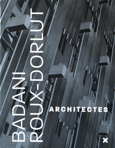 Badani / Roux-Dorlut architectes : La conqute du milieu