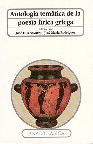 Antología temática de la poesía lírica griega (Clásica)