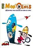 Mini' Olmes: ¡60 enigmas en forma de cómic para resolver!