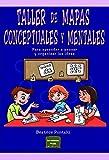 TALLER DE MAPAS CONCEPTUALES Y MENTALES (Herramientas)