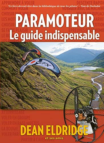 Paramoteur : le guide indispensable