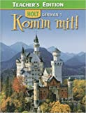 Title: Holt German 1 Komm Mit Teachers Edition