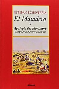 El matadero par Esteban Echeverria