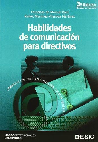 Habilidades de comunicación para directivos (Libros profesionales)