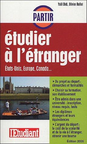 Etudes, N° 207 : Partir étudier à l'étranger : Etats-Unis, Europe, Canada.