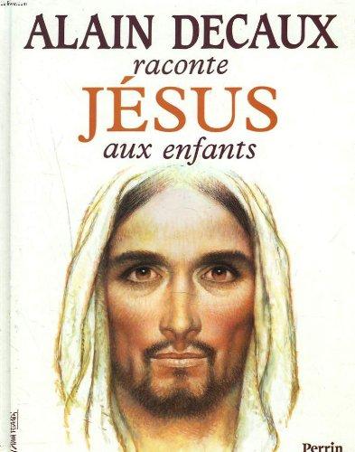 """<a href=""""/node/6069"""">Alain Decaux raconte Jésus aux enfants</a>"""