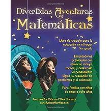 Divertidas Aventuras Matemáticas: Encantadoras actividades con números, incluye tareas, y desarrolla el pensamiento lógico, La resolución de problemas ... para la educación en el hogar 1er grado
