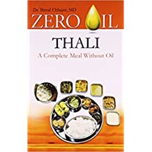 Zero Oil Thali (A Complete Meal Without Oil)