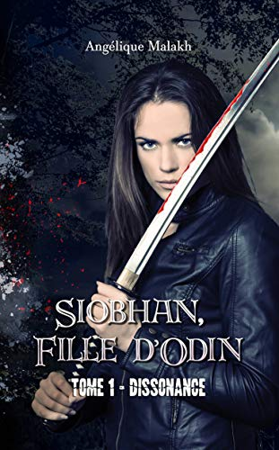 1 - Dissonance: Siobhan, Fille d'Odin