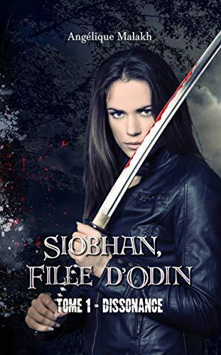1 - Dissonance: Siobhan, Fille d'Odin par