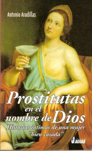 Prostitutas En el Nombre de Dios (Fuera de colección)