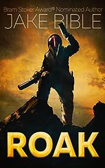 ROAK: Galactic Bounty Hunter by [Bible, Jake]
