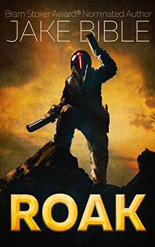 ROAK: Galactic Bounty Hunter by Jake Bible