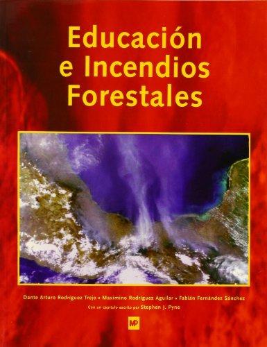 Educación e incendios forestales por Arturo Rodriguez