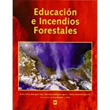 Educacion E Incendios Forestales/ Education and Forrest Fires