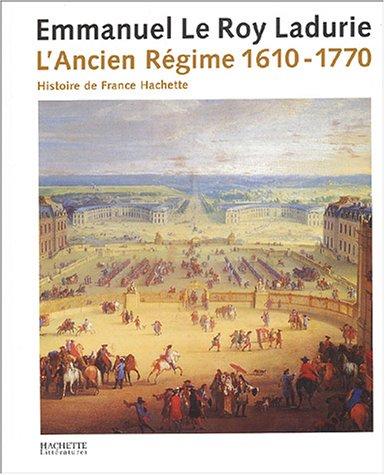 L'Ancien Rgime 1610-1770