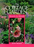 The Cottage Garden: Month-By-Month