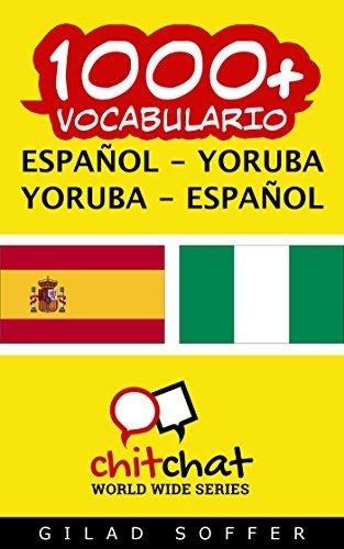 1000+ Español - Yoruba Yoruba - Español Vocabulario (ChitChat WorldWide)