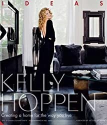 [(Kelly Hoppen: Ideas : Creating a Home for the Way You Live)] [By (author) Kelly Hoppen] published on (February, 2011)