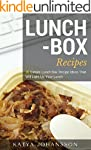 Lunch Box Recipes: 35 Simple Lunch Bo...