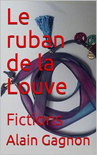 Couverture du livre Le ruban de la Louve: Fictions