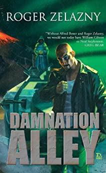 Damnation Alley by [Zelazny, Roger]