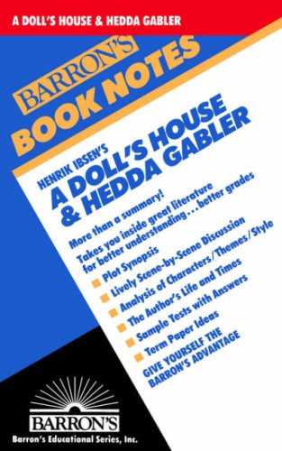 A Doll's House and Hedda Gabler