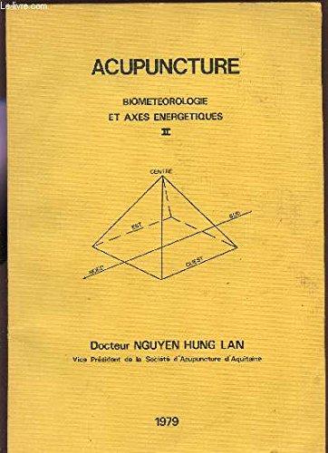 ACUPUNCTURE - BIOMETEROLOGIE ET AXES ENE...