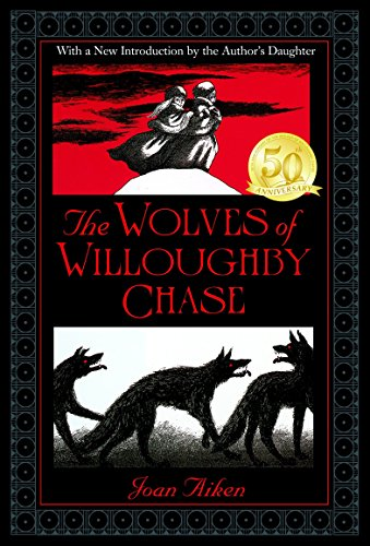 The Wolves of Willoughby Chase (Wolves Chronicles (Paperback)) por Joan Aiken