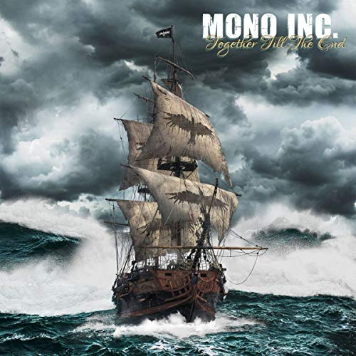 Mono Inc.: Together Till The End (Audio CD)