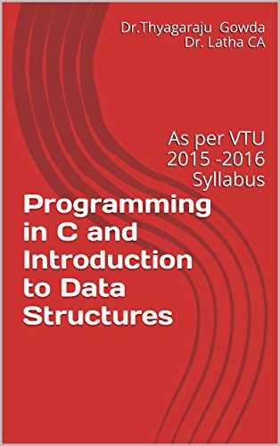 Programming in C and Introduction to Data Structures: As per VTU 2015...