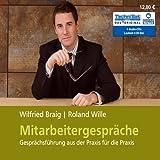 Mitarbeitergespräche: Gesprächsführung aus der Praxis für die Praxis (ungekürzte Lesung)