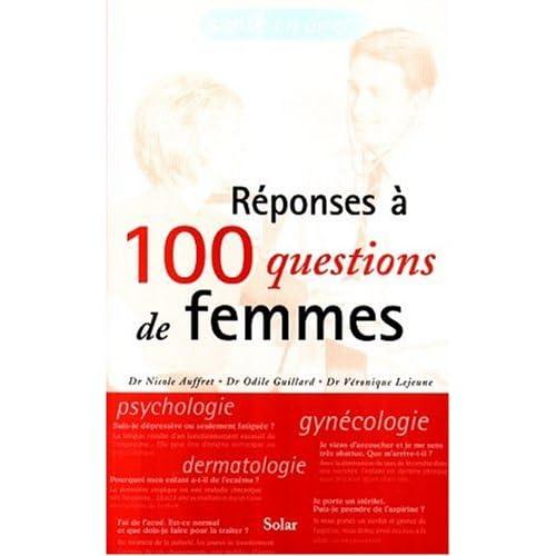 Réponses à 100 questions de femmes