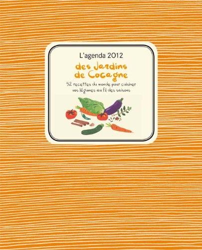 Agenda 2012 des jardins de Cocagne