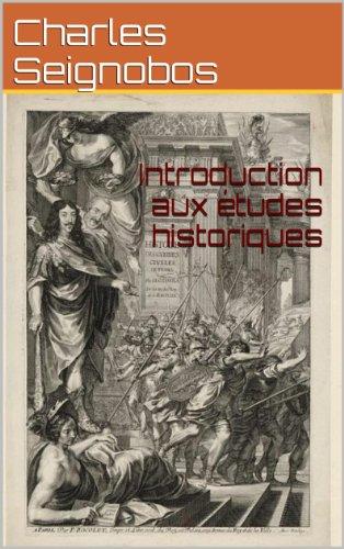 Introduction aux études historiques par Charles Seignobos