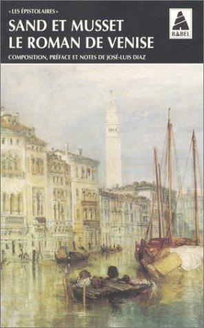 Le Roman de Venise par Alfred de Musset