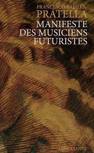 Manifeste des Musiciens futuristes