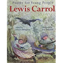 Lewis Carroll: Lewis Carroll (Poetry for Young People)