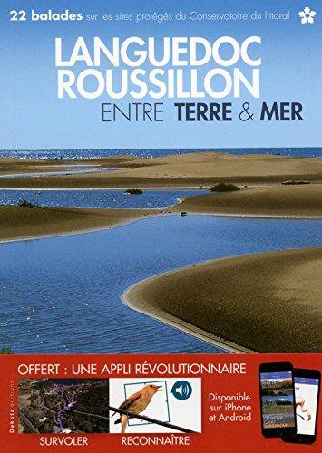 Le Languedoc-Roussillon entre terre et mer