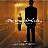 Alternative Ballads 2 - The Best Of Britain And Beyond (exklusiv bei Amazon.de)