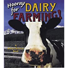 Hooray for Dairy Farming! (Hooray for Farming!)